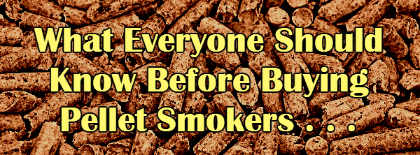 Buying Pellet Smokers