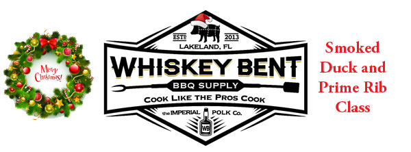 Whiskey Bent BBQ Supply Duck and Prime Rib Class