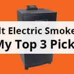 Masterbuilt Electric Smokers Review – My Top 3 Picks